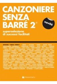 CANZONIERE SENZA BARRÈ 2