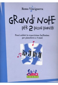 GRANDI NOTE PER 2 PICCOLI PIANISTI
