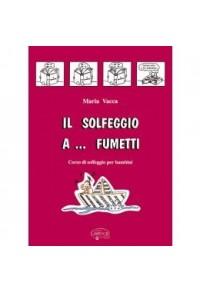 IL SOLFEGGIO A FUMETTI VOLUME 1